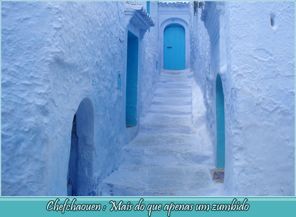 Chefchaouen : More Than Just a Buzz